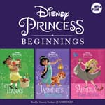 Disney Princess Beginnings: Jasmine, Tiana & Aurora by  Tessa Roehl audiobook