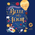 Belle Takes Flight by  Kathy McCullough audiobook