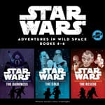 Star Wars Adventures in Wild Space: Books 4–6 by  Disney Press audiobook