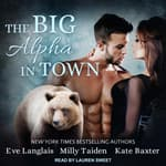 The Big Alpha in Town by  Kate Baxter audiobook