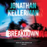 Breakdown by  Jonathan Kellerman audiobook