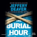 The Burial Hour by  Jeffery Deaver audiobook
