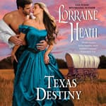 Texas Destiny by  Lorraine Heath audiobook