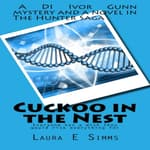 Cuckoo in the Nest by  Laura E Simms audiobook