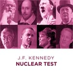 Great Speeches  Nuclear Test by  John F. Kennedy audiobook