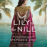 Lily of the Nile by  Stephanie Dray audiobook