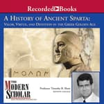 A History of Ancient Sparta by  Timothy B. Shutt audiobook