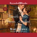 Honorable Doctor, Improper Arrangement by  Mary Nichols audiobook