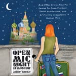 Open Mic Night in Moscow by  Audrey Murray audiobook