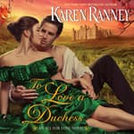 To Love a Duchess by  Karen Ranney audiobook