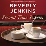 Second Time Sweeter by  Beverly Jenkins audiobook