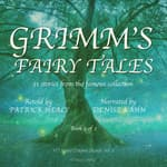 Grimm's Fairy Tales - Book 2 of 2 by  Patrick Healy audiobook