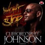 "Won't Stop by  Clifford ""Spud"" Johnson audiobook"