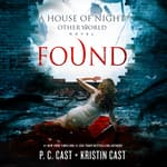 Found by  Kristin Cast audiobook