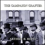 The Campaign Grafter by  Arthur B. Reeve audiobook