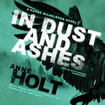 In Dust and Ashes by  Anne Holt audiobook