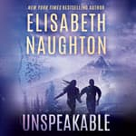 Unspeakable by  Elisabeth Naughton audiobook
