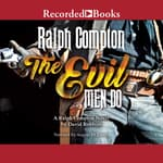 The Evil Men Do by  Ralph Compton audiobook