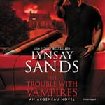 The Trouble With Vampires by  Lynsay Sands audiobook