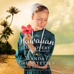 The Hawaiian Discovery by  Wanda E. Brunstetter audiobook
