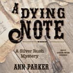 A Dying Note by  Ann Parker audiobook