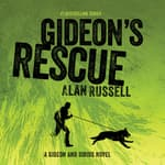 Gideon's Rescue by  Alan Russell audiobook