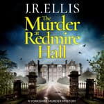 The Murder at Redmire Hall by  J. R. Ellis audiobook