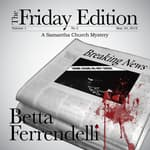 The Friday Edition by  Betta Ferrendelli audiobook