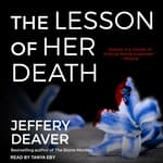 The Lesson of Her Death by  Jeffery Deaver audiobook