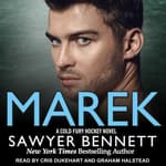 Marek by  Sawyer Bennett audiobook