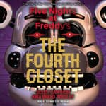 The Fourth Closet by  Scott Cawthon audiobook