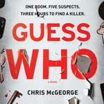 Guess Who by  Chris McGeorge audiobook
