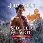 Seduced by a Scot by  Julia London audiobook
