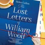 The Lost Letters of William Woolf by  Helen Cullen audiobook
