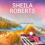 Winter at the Beach by  Sheila Roberts audiobook