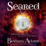 Seared by  Bethany Adams audiobook