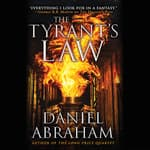 The Tyrant's Law by  Daniel Abraham audiobook