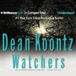 Watchers by  Dean Koontz audiobook