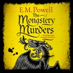 The Monastery Murders by  E. M. Powell audiobook
