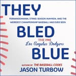 They Bled Blue by  Jason Turbow audiobook