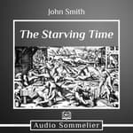 The Starving Time by  Johnny Smith audiobook