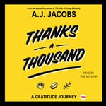 Thanks A Thousand by  A. J. Jacobs audiobook