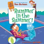My Weird School Special: Bummer in the Summer! by  Dan Gutman audiobook