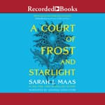 A Court of Frost and Starlight by  Sarah J. Maas audiobook