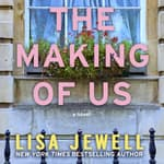 The Making of Us by  Lisa Jewell audiobook