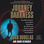 Journey into Darkness by  John E. Douglas audiobook