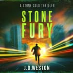 Stone Fury by  J.D. Weston audiobook
