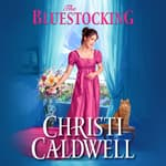 The Bluestocking by  Christi Caldwell audiobook