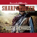 Sharpshooter by  Dusty Richards audiobook