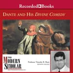 Dante and His Divine Comedy by  Timothy B. Shutt audiobook